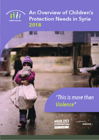 An Overview of Children's Protection Needs in Syria is the compilation of Child Protection Data collected for the 2018 Syria Hum